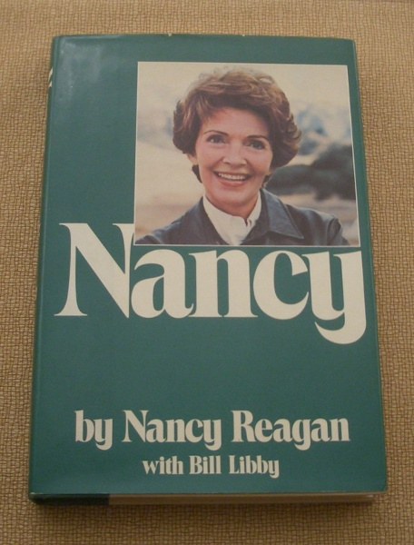Nancy Reagan Signed First Edition <b><i>Nancy</i></b> by Nancy Reagan