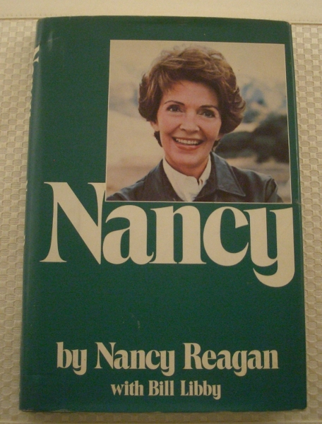 Ronald Reagan signed First Edition <i>Nancy</i> by Nancy Reagan with in book inscription and signature