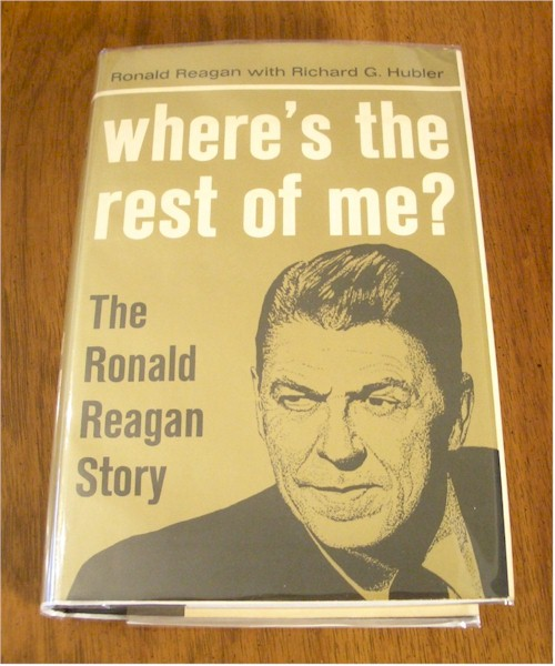 Ronald Reagan signed First Edition <i>Where's the Rest of Me</i> with in book signature